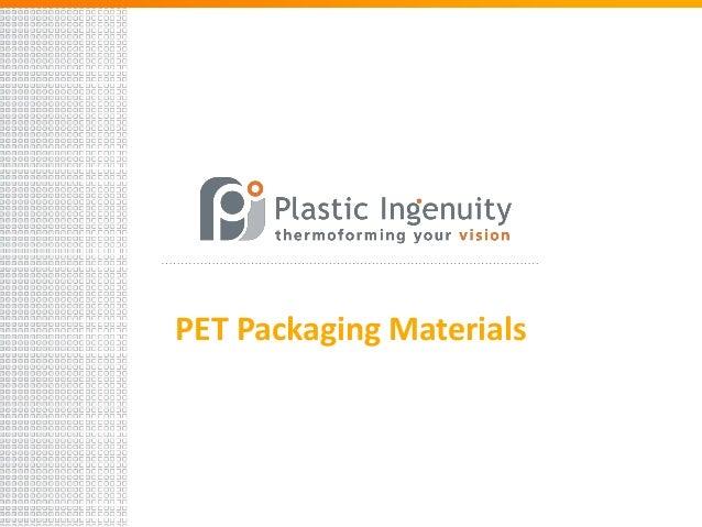 PET Packaging Materials