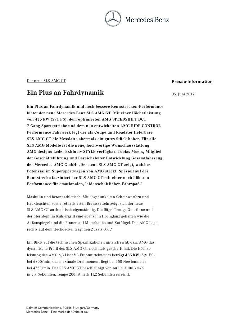 Der neue SLS AMG GT                                                         Presse-InformationEin Plus an Fahrdynamik     ...