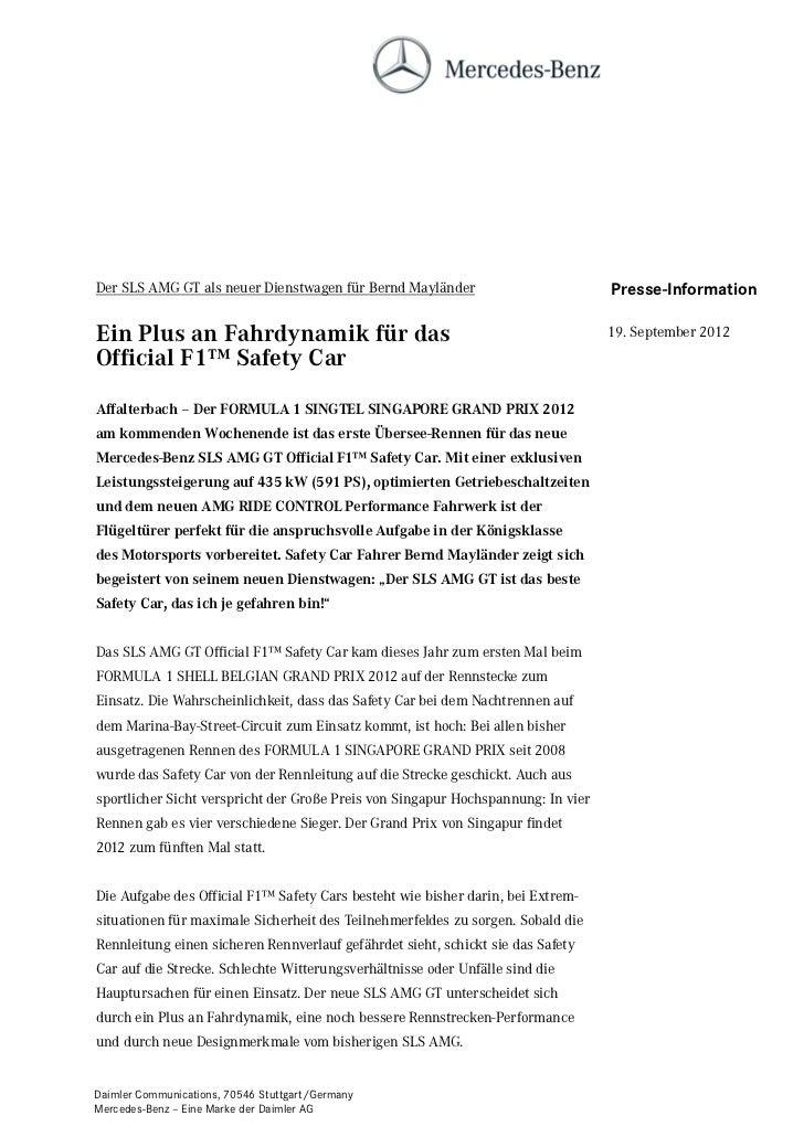 Der SLS AMG GT als neuer Dienstwagen für Bernd Mayländer                          Presse-InformationEin Plus an Fahrdynami...