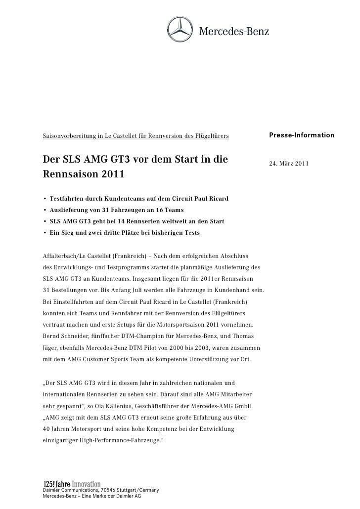 Saisonvorbereitung in Le Castellet für Rennversion des Flügeltürers              Presse-InformationDer SLS AMG GT3 vor dem...