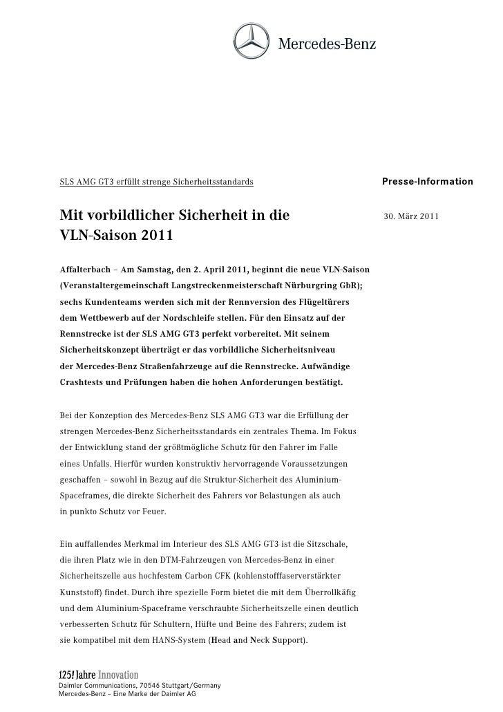 SLS AMG GT3 erfüllt strenge Sicherheitsstandards                                 Presse-InformationMit vorbildlicher Siche...