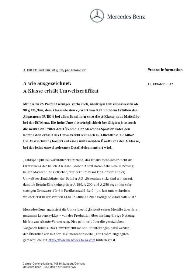 A 180 CDI mit nur 98 g CO2 pro Kilometer                                       Presse-InformationA wie ausgezeichnet:     ...