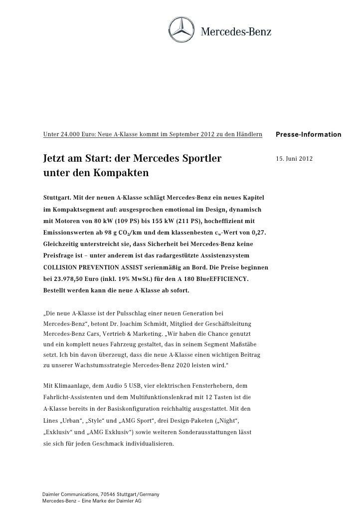 Unter 24.000 Euro: Neue A-Klasse kommt im September 2012 zu den Händlern         Presse-InformationJetzt am Start: der Mer...