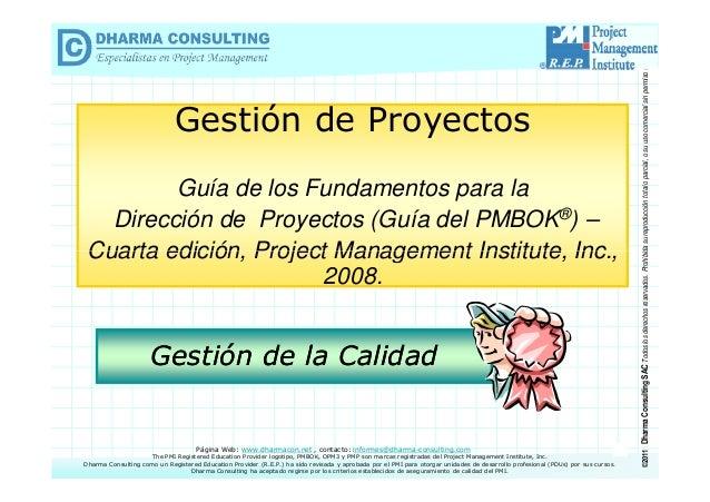 Cuerpo de Conocimiento de la Gestión Guía de los Fundamentos para la de Proyectos – Guía del PMBOK® Dirección de Proyectos...