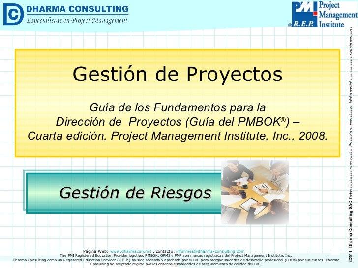 Gestión de Riesgos Gestión de Proyectos Guía de los Fundamentos para la Dirección de  Proyectos (Guía del PMBOK ® ) –  Cua...