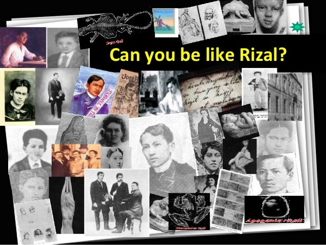 Can you be like Rizal?