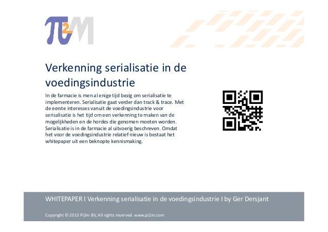 Verkenning serialisatie in de voedingsindustrie In de farmacie is men al enige tijd bezig om serialisatie te implementeren...