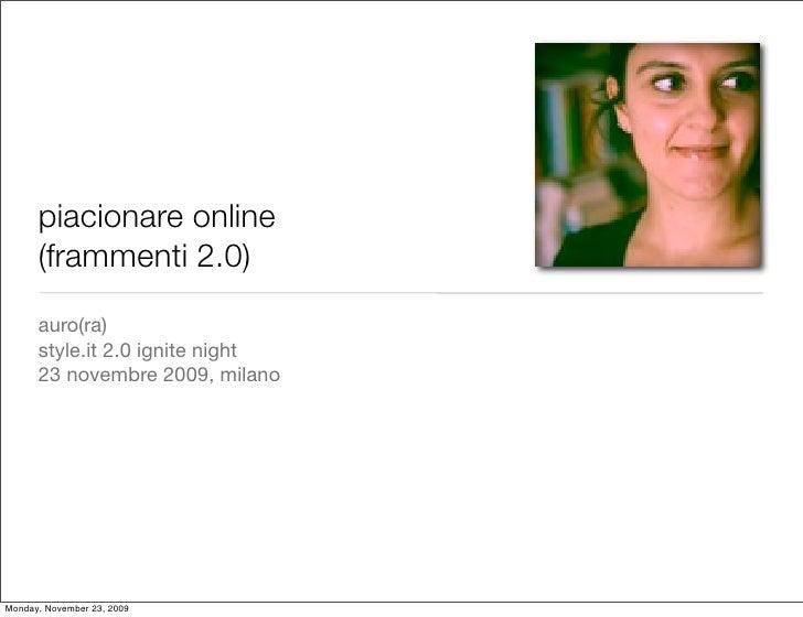Piacionare online, frammenti