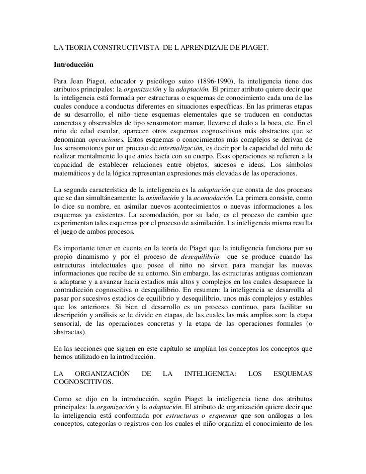LA TEORIA CONSTRUCTIVISTA DE L APRENDIZAJE DE PIAGET.  Introducción  Para Jean Piaget, educador y psicólogo suizo (1896-19...