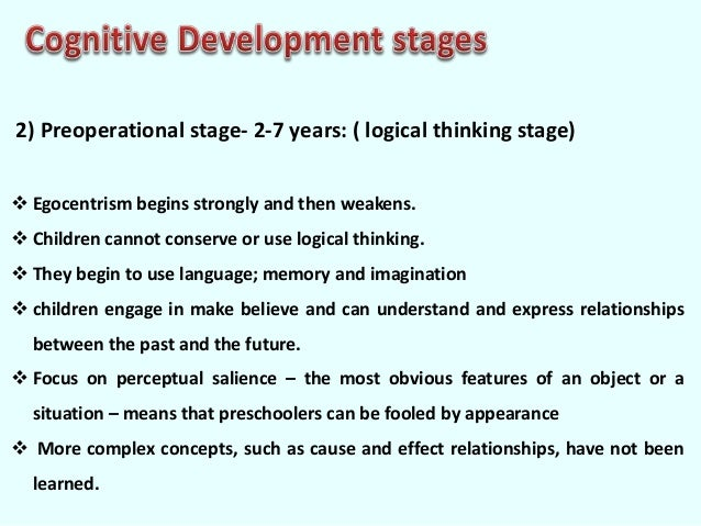 cognitive development according to piaget According to piaget's theory of cognitive development, children at this stage understand object permanence, but they still don't get the concept of conservation.