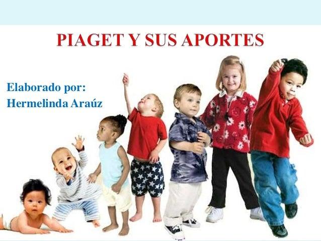 Piaget y sus aportes