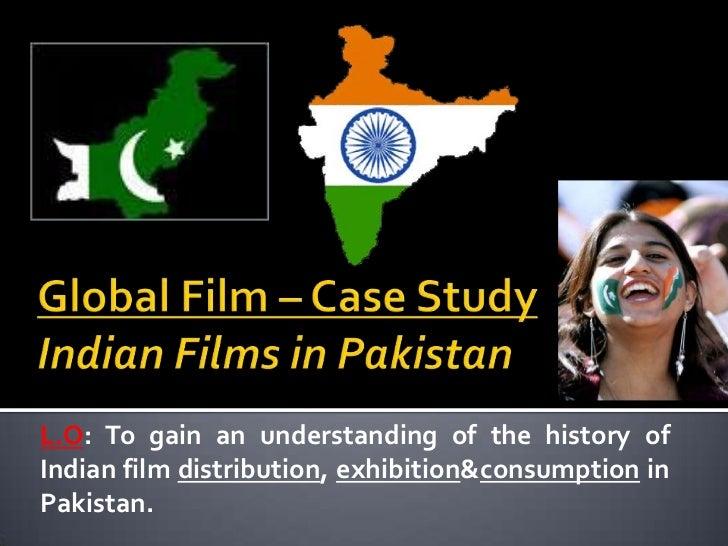 Indo-Pak Film Distribution/Consumption Case Study