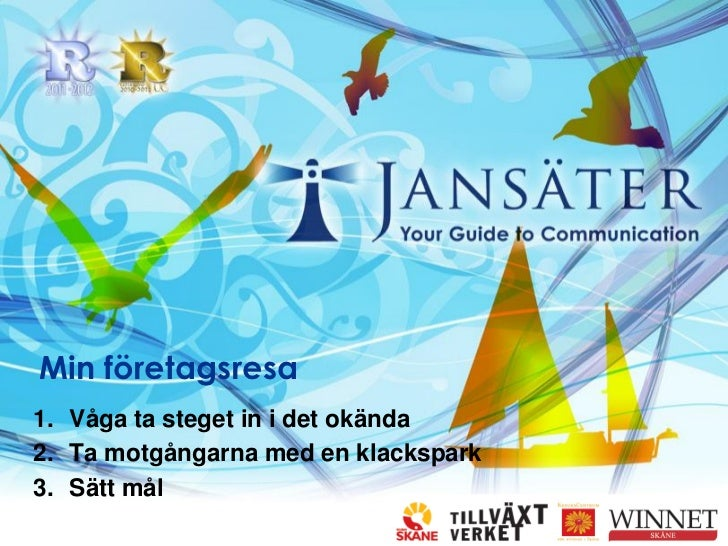 Pia Jansäters företagsresa 2012
