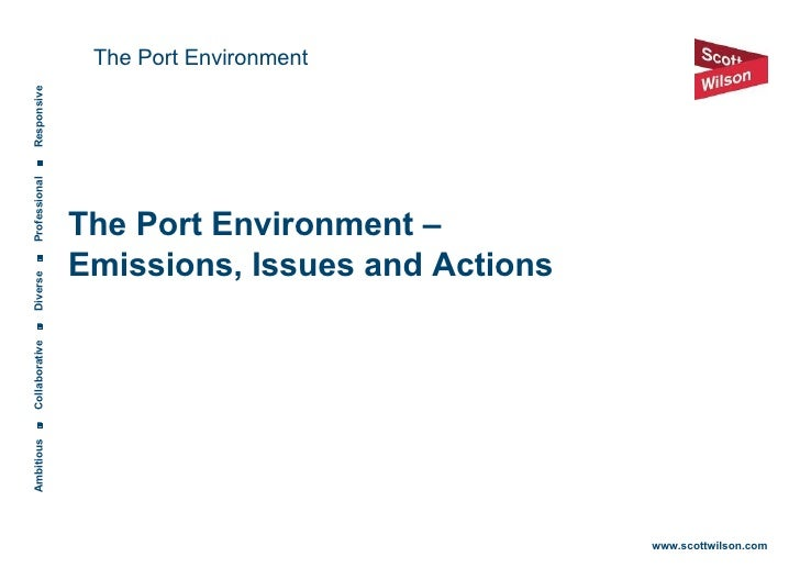 The Port Environment – Emissions, Issues and Action