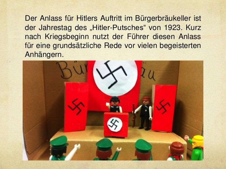"""Der Anlass für Hitlers Auftritt im Bürgerbräukeller istder Jahrestag des """"Hitler-Putsches"""" von 1923. Kurznach Kriegsbeginn..."""