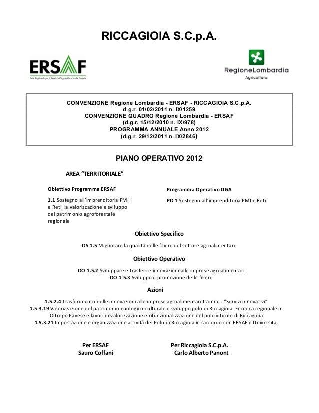 RICCAGIOIA S.C.p.A.                       CONVENZIONE Regione Lombardia - ERSAF - RICCAGIOIA S.C.p.A.                     ...