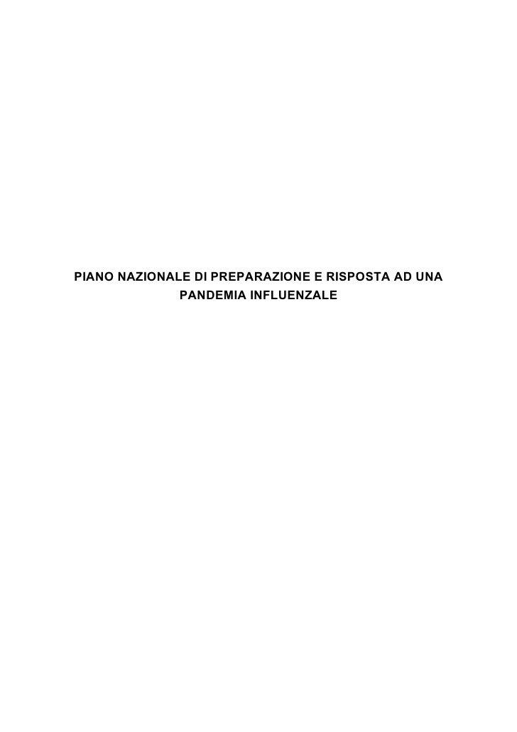 PIANO NAZIONALE DI PREPARAZIONE E RISPOSTA AD UNA               PANDEMIA INFLUENZALE