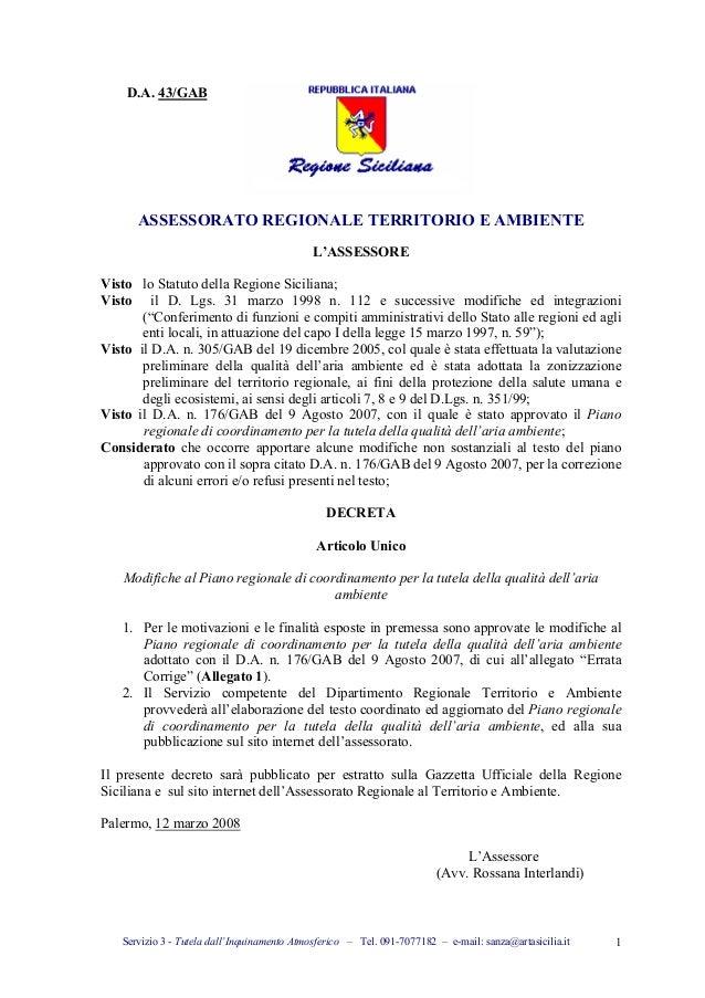 Servizio 3 - Tutela dall'Inquinamento Atmosferico – Tel. 091-7077182 – e-mail: sanza@artasicilia.it 1 D.A. 43/GAB ASSESSOR...
