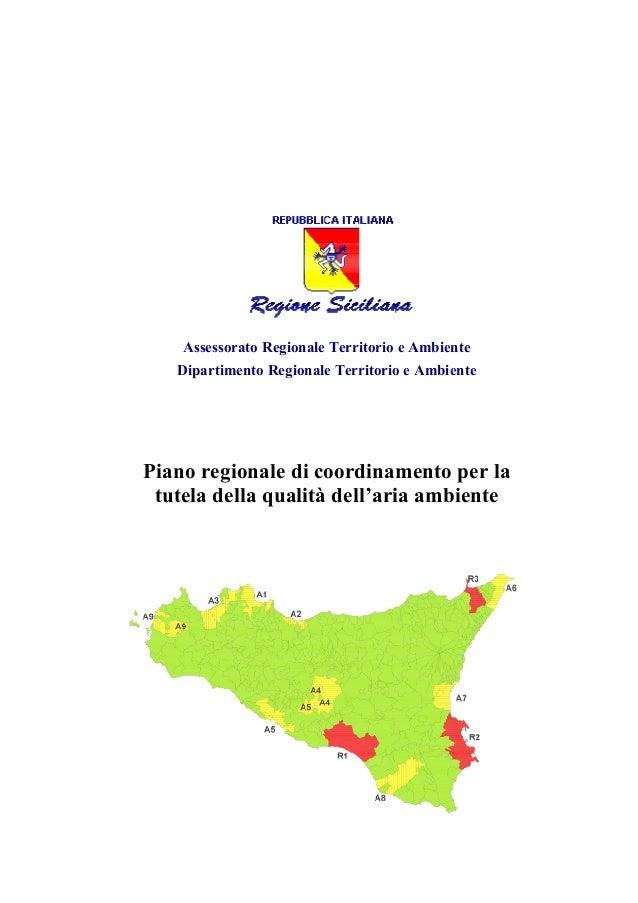 Assessorato Regionale Territorio e Ambiente Dipartimento Regionale Territorio e Ambiente Piano regionale di coordinamento ...