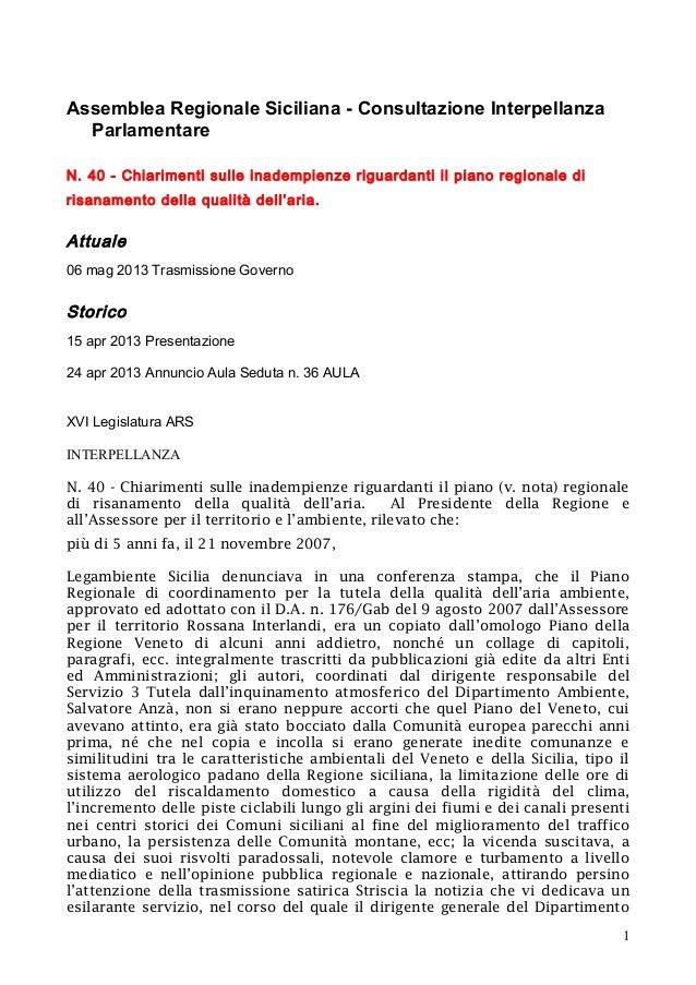 Assemblea Regionale Siciliana - Consultazione InterpellanzaParlamentareN. 40 - Chiarimenti sulle inadempienze riguardanti ...