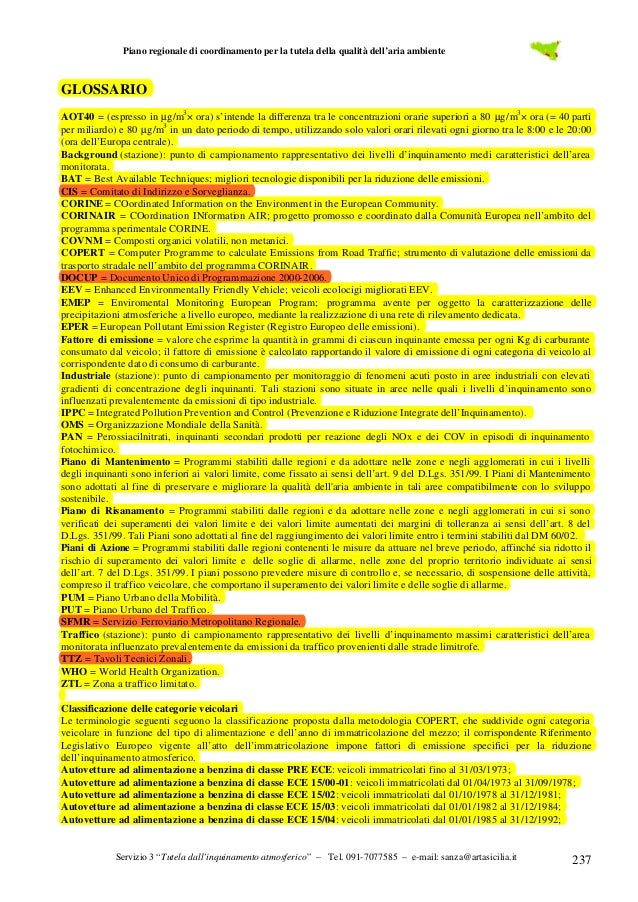 Piano regionale di coordinamento per la tutela della qualità dell'aria ambiente  GLOSSARIO AOT40 = (espresso in µg/m3 × or...