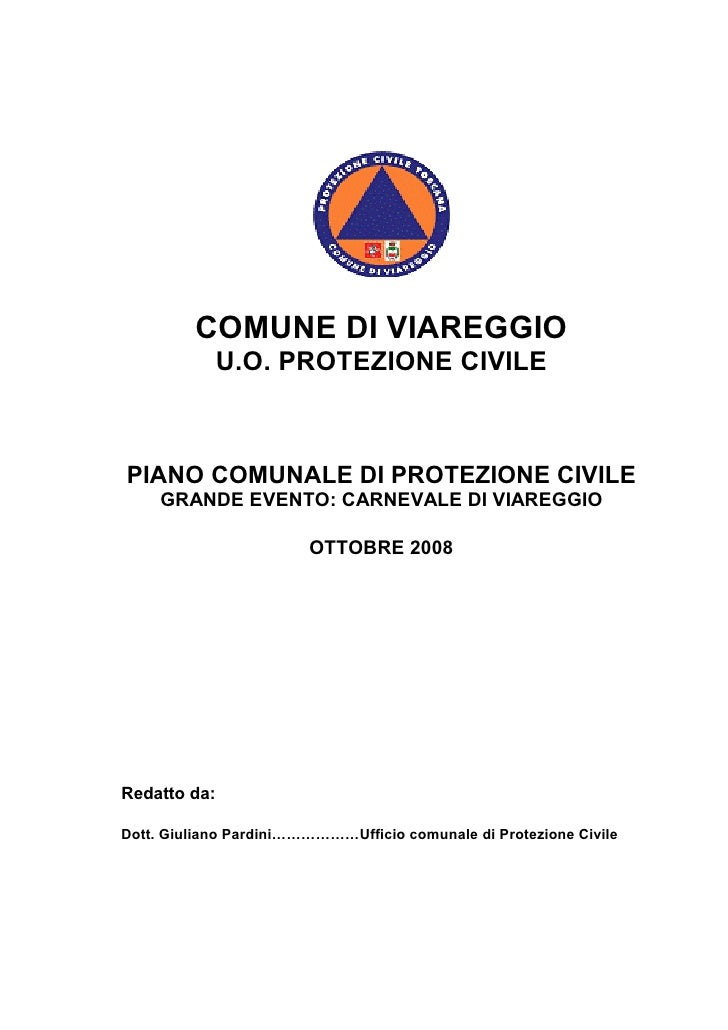 COMUNE DI VIAREGGIO               U.O. PROTEZIONE CIVILE    PIANO COMUNALE DI PROTEZIONE CIVILE      GRANDE EVENTO: CARNEV...