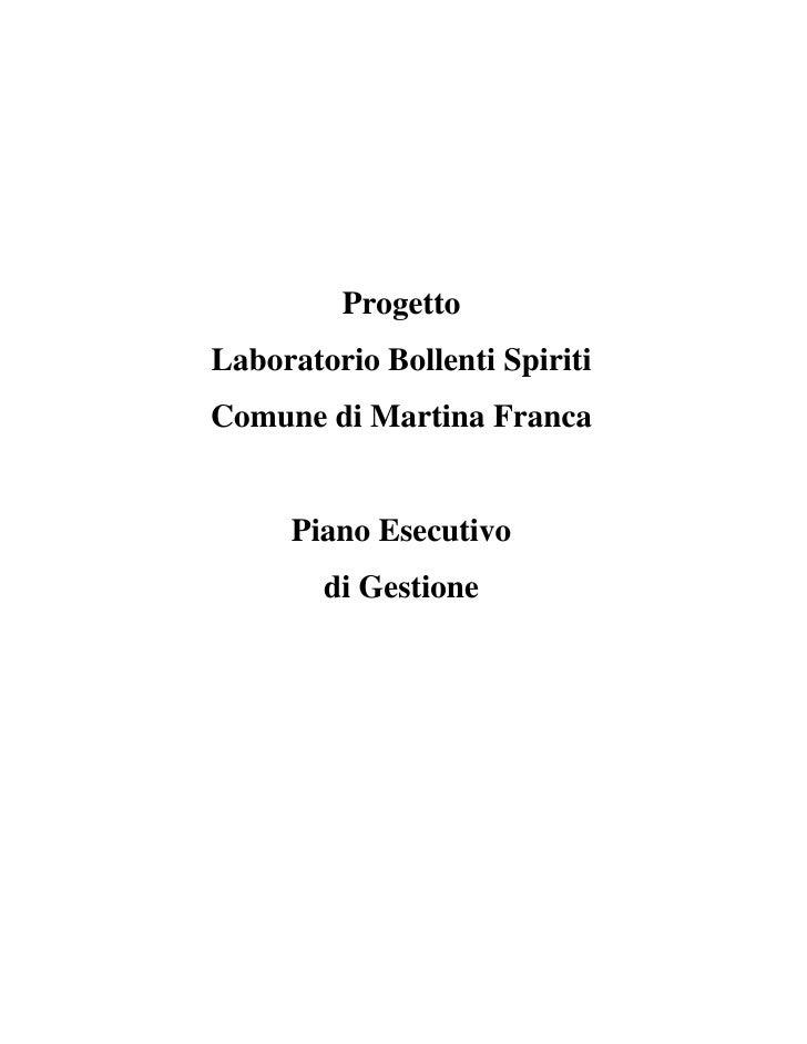 ProgettoLaboratorio Bollenti SpiritiComune di Martina Franca     Piano Esecutivo        di Gestione