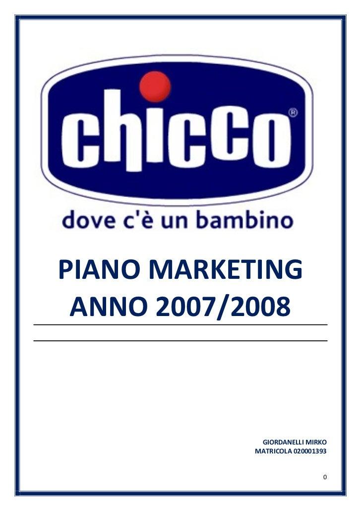 PIANO MARKETING ANNO 2007/2008             GIORDANELLI MIRKO            MATRICOLA 020001393                              0
