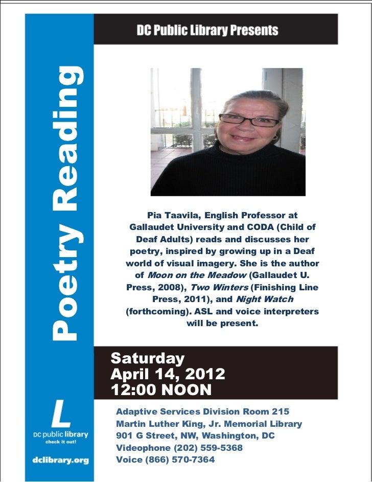 Poetry Reading  Story Hour                  Pia Taavila, English Professor at              Gallaudet University and CODA (...