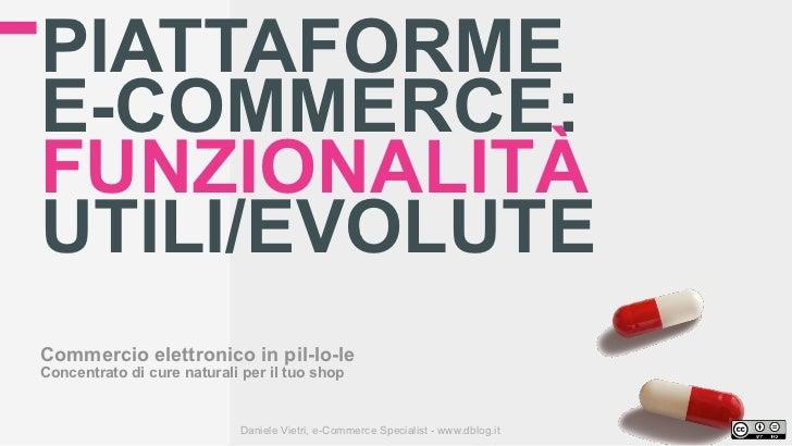 Funzionalità utili/evolute della piattaforma e-Commerce