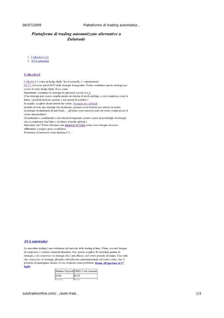 Piattaforme Di Trading Automatizzate Alternative  Collective2 (Il Riferimento), Avafx Auto Trader
