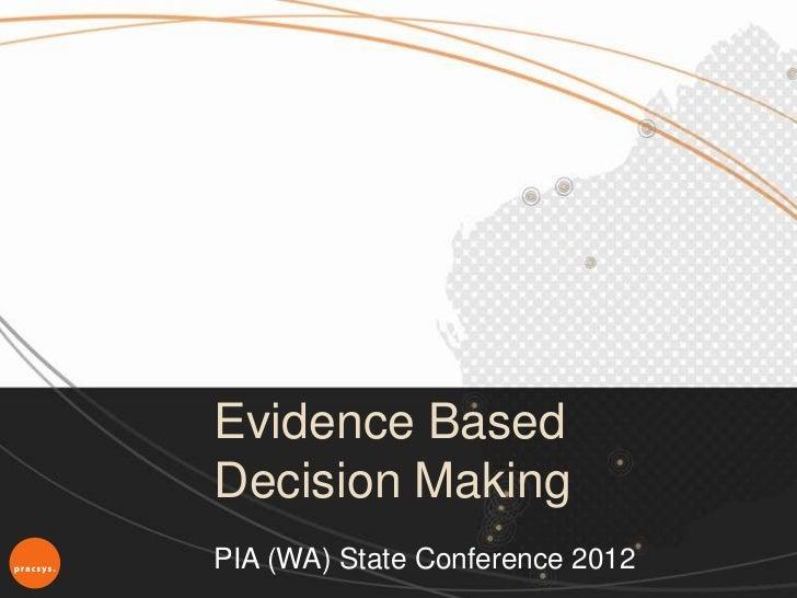 Pia wa state conference 2012 pracsys