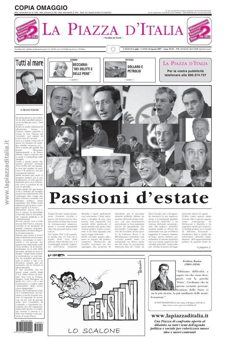 LA PIAZZA D'ITALIA 1-15/15-31 Luglio / 1-15/15-31Agosto 2007 - Anno XLIV - NN. 13-14-15 -16