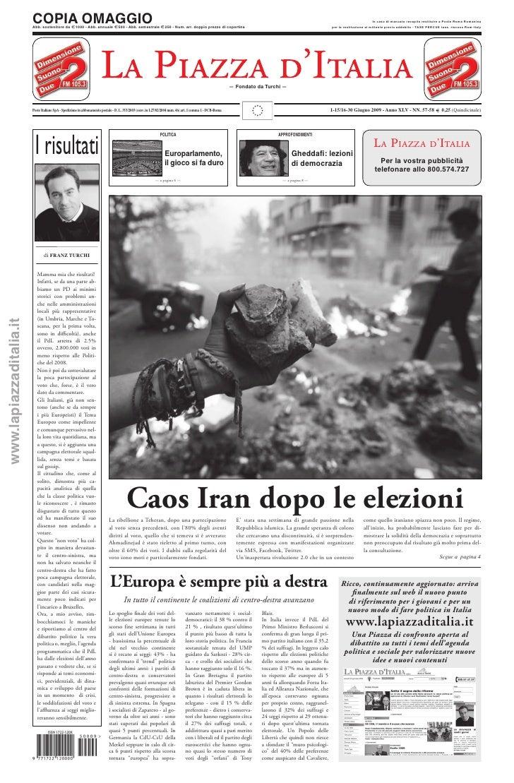 1-15/16-30 Giugno 2009 - Anno XLV - NN. 57-58 - Caos Iran dopo le elezioni