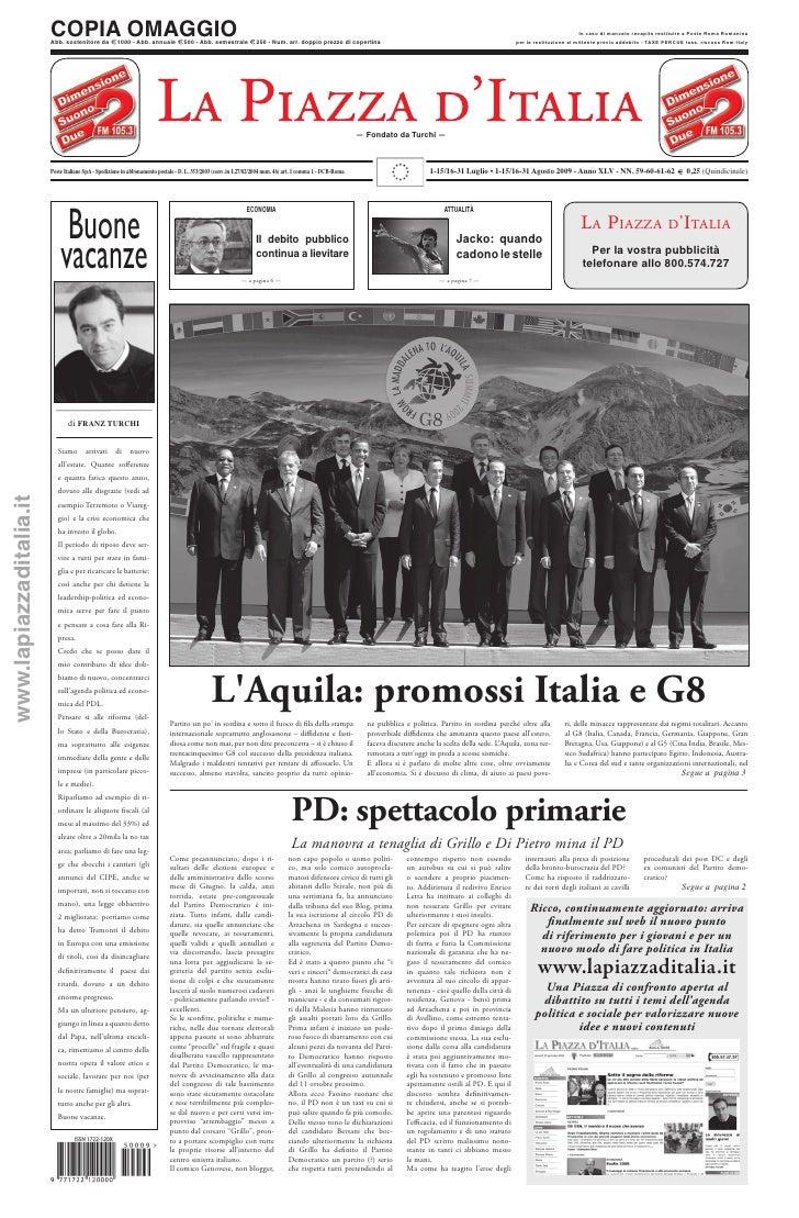 1-15/16-31 Luglio - 1-15/16-31 agosto 2009 - Anno XLV - NN. 59 - 60 - 61 - 62 - L'Aquila: promossi Italia e G8