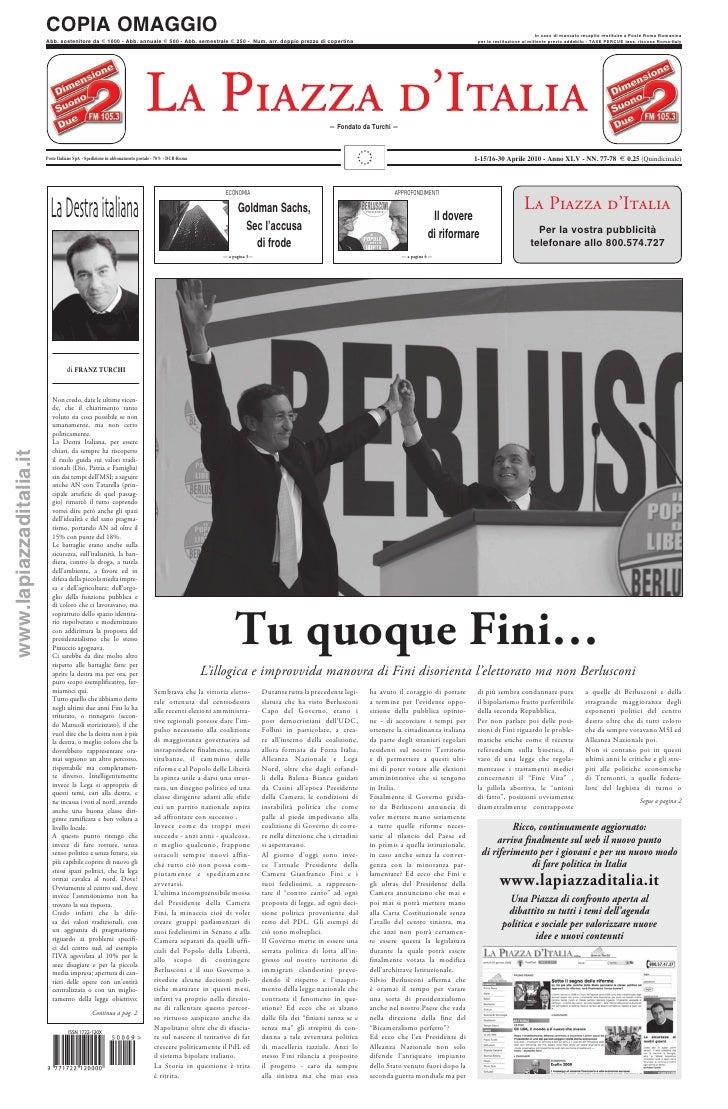 1-15/16-30 aprile 2010 - Anno XLV - NN. 77 - 78 – Tu quoque Fini…