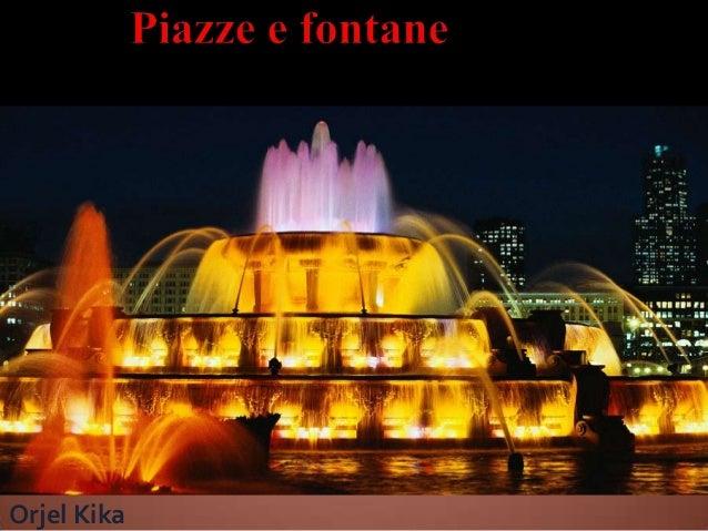 Piazze e fontane
