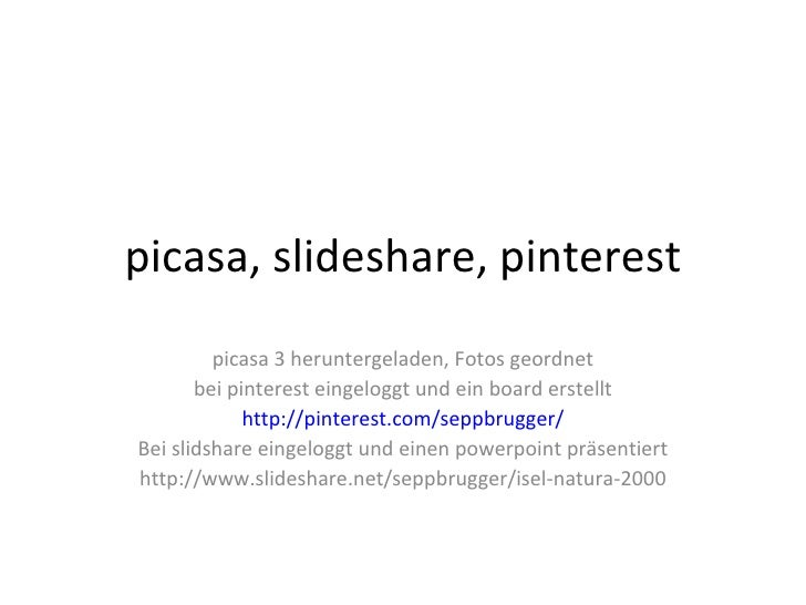 Picasa, slideshare, pinterest