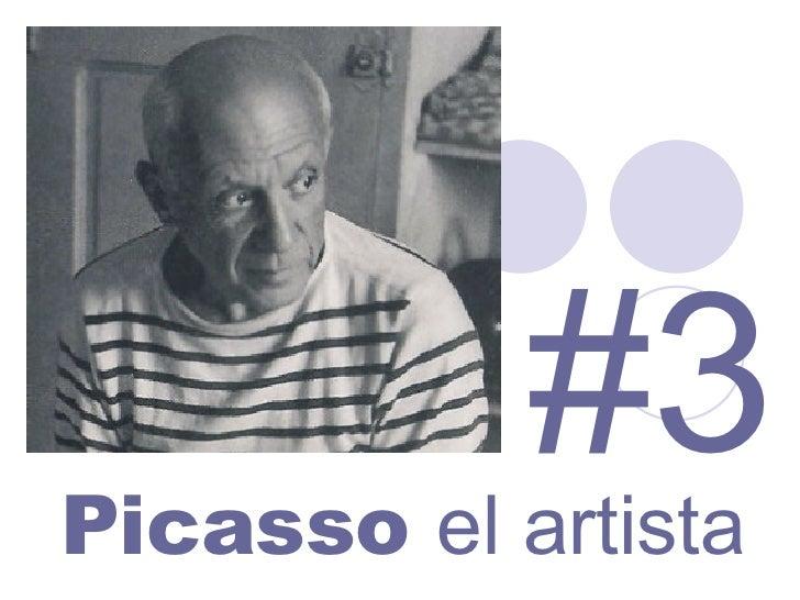 Picasso  el artista #3