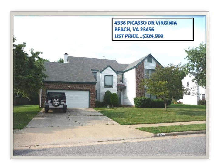 4556 PICASSO DR VIRGINIA BEACH, VA 23456<br />LIST PRICE...$324,999<br />
