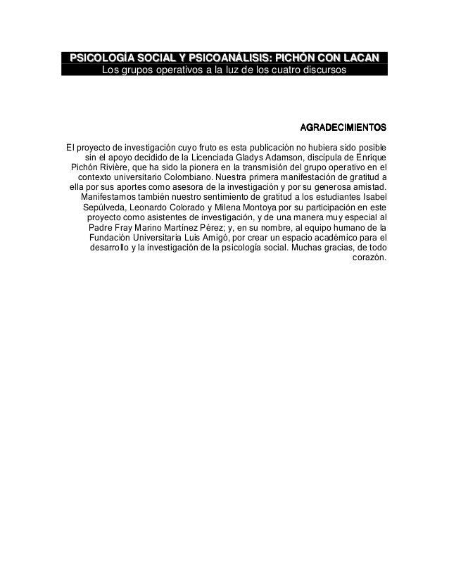 PPSSIICCOOLLOOGGÍÍAA SSOOCCIIAALL YY PPSSIICCOOAANNÁÁLLIISSIISS:: PPIICCHHÓÓNN CCOONN LLAACCAANN Los grupos operativos a l...