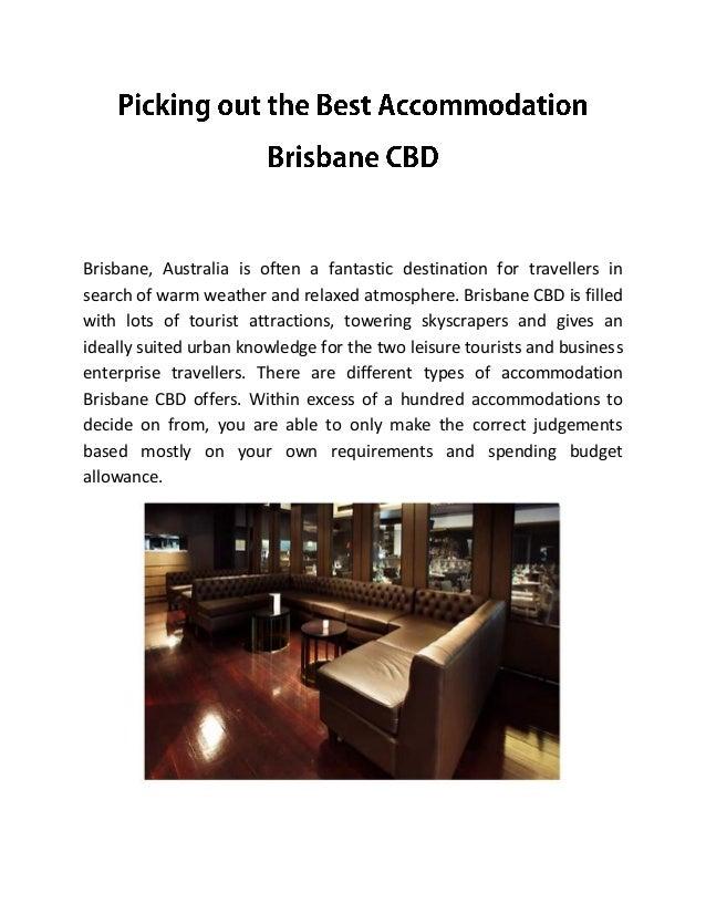 Picking out the best accommodation brisbane cbd