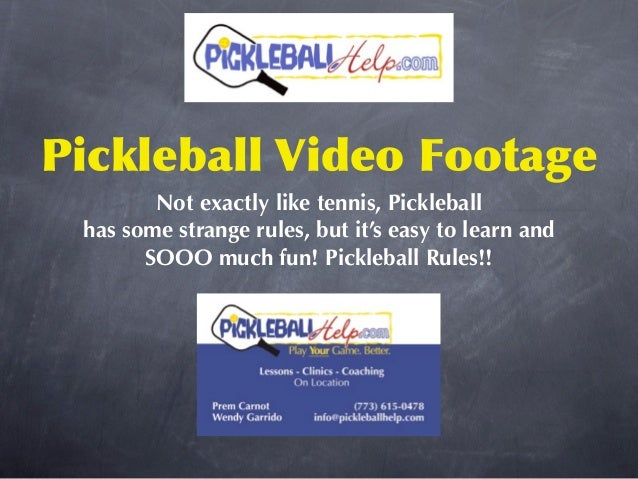 Pickleball Video Footage        Not exactly like tennis, Pickleball has some strange rules, but it's easy to learn and    ...