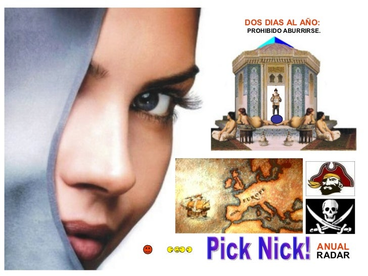 Pick Nick! PROHIBIDO ABURRIRSE. RADAR ANUAL DOS DIAS AL AÑO: