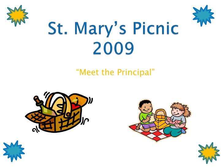 "St. Mary's Picnic2009<br />""Meet the Principal""<br />"