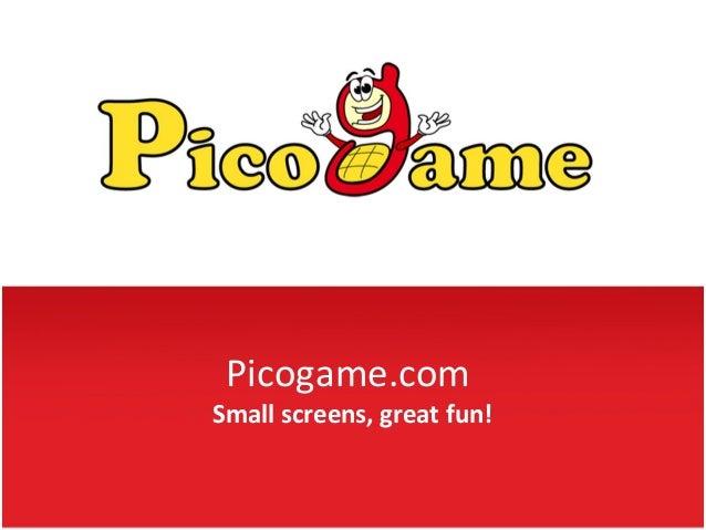 Picogame.comSmall screens, great fun!