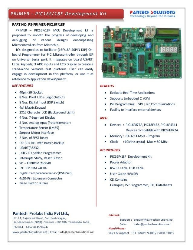 PART NO: PS-PRIMER-PIC16F/18F PRIMER – PIC16F/18F MCU Development kit is proposed to smooth the progress of developing and...