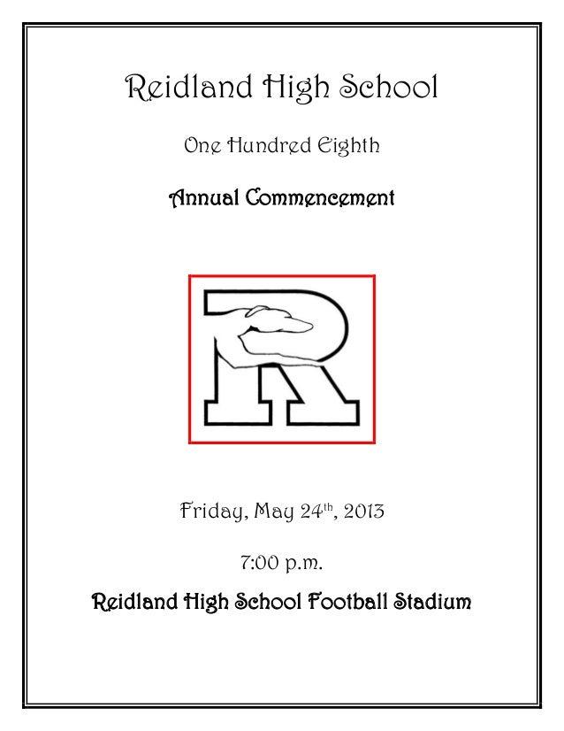 Reidland High SchoolOne Hundred EighthAnnual CommencementFriday, May 24th, 20137:00 p.m.Reidland High School Football Stad...