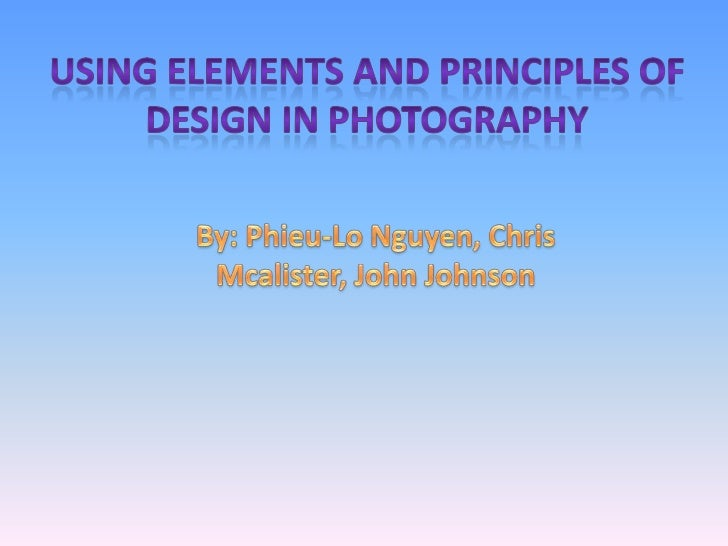Using Elements and principles of design in photography