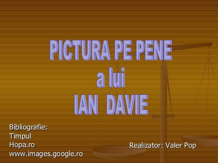 Pictura pe pene a lui Ian Davie,via e-mail,